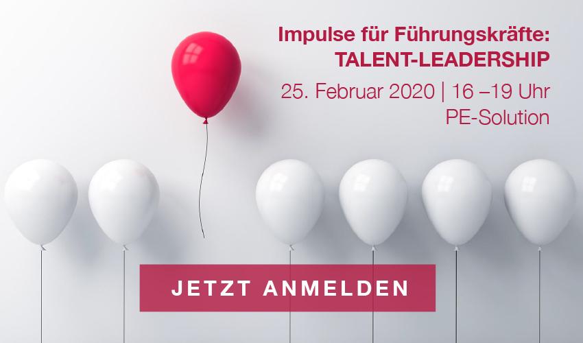 JETZT ANMELDEN: Impulse für Führungskräfte – Talent-Leadership