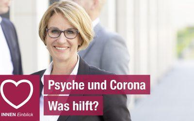 Carolin Weise: Psyche und Corona …was hilft?