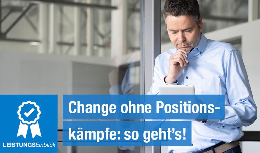 Change ohne Positionskämpfe: so geht's!