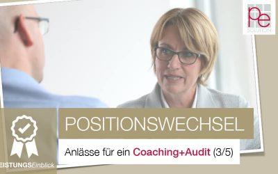 Anlässe für ein Coaching+Audit: Will ich den Wechsel in eine neue Position? (3/5)