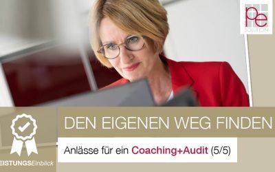 Anlässe für ein Coaching+Audit: Wie möchte ich mich entwickeln? (5/5)